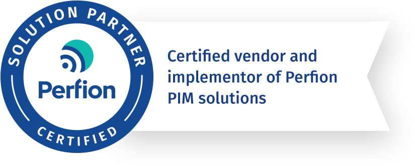 certified vendor and implementor of Perfion PIM Solutions